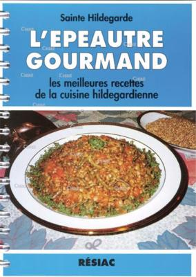 L'EPEAUTRE GOURMAND EDITIONS RESIAC